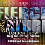"Black Student Union Hosts ""The Fierce Nature Fashion Show: Only the Strong Survive."""