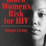 African American Women HIV Rates on the Rise, Rivals African Women