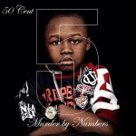 50 Cent's Latest Album ' 5(Murder by Numbers)' Free for Download