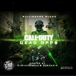 Chicago FBG Rapper Billionaire Black to Drop 'Call Of Duty: Dead Opps' Mixtape
