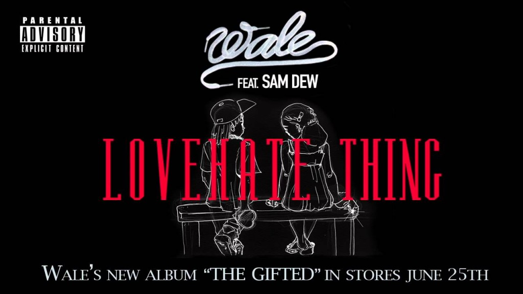 Wale Calls New Single 'Love Hate Thing' A 'New Black Soul ...