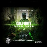 Chicago Rapper Billionaire Black Drops 'Call Of Duty: Dead Opps' Mixtape