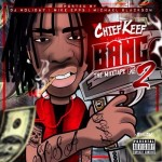 Chief Keef Says 'Bang Pt. 2' Mixtape Is Done
