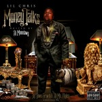 Lil' Chris On The Pursuit For Power In 'Money Talks' Mixtape