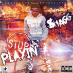 Swagg Teases New Music From 'Stop Playin' Mixtape