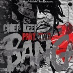 Chief Keef To Drop 'Bang Pt. 2' Mixtape On B-Day