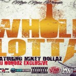 Ashlee Bankz Drops 'Whole Lotta' Featuring Mikey Dollaz