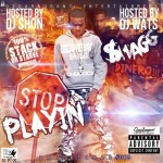 Swagg Dinero Deserves The Top In 'Stop Playin'