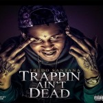 Fredo Santana To Drop 'Trappin Aint Dead' Album On Oct. 31