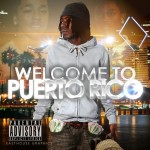 P. Rico To Film 'Welcome To Puerto Rico' and 'Trappin Fanatics' in Puerto Rico
