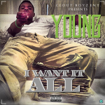 Young Mello Releases New Single 'I Want It All' On iTunes