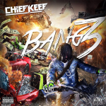 Chief Keef To Bring 'Old Sosa' Back In 'Bang 3' Mixtape