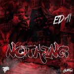 Edai Calls 'Came From Nothin' Realest Mixtape He's Ever Done