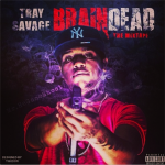 Tray Savage Gives Listeners Tour Of 'Brain Dead' In Mixtape