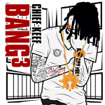 Chief Keef Unveils Official 'Bang 3' Cover Art