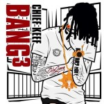 Chief Keef Drops New Song 'Make It Count'