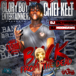 Chief Keef Preps 'Back From The Dead 2' Mixtape