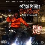 Mixtape Review: Prince Dre- 'Fresh Prince Of O'Block'