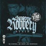 Stain To Drop Debut Mixtape 'Smoove Robbery'