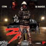 Cdai Preps Solo Debut Mixtape '3Much'