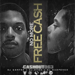 CashOut063 Makes Strong Comeback In 'No More Free Cash'