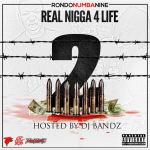 RondoNumbaNine Announces 'Real N**a 4 Life 2' Release Date