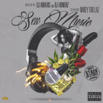 Mixtape Review: Mikey Dollaz- 'Sex Music'