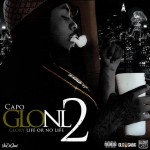 Capo Delays 'G.L.O.N.L 2' Mixtape