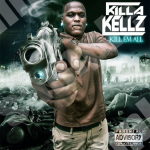 New Music: Killa Kellz- 'I'm So Gone'