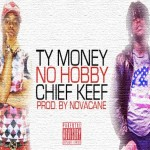 Ty Money & Chief Keef Collab For New Song 'No Hobby'