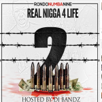 RondoNumbaNine Reveals 'Real N*gga 4 Life 2' Mixtape Tracklist, Will Drop On iTunes