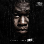 Young Chop To Drop New Album 'Still,' Will Feature Chief Keef