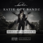 Katie Got Bandz Reveals Cover Art For 'Drillary Clinton 2'