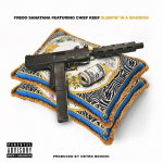 Fredo Santana & Chief Keef To Drop New Song 'Sleepin In A Mansion'