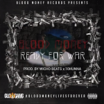 Blood Money- 'Ready For War' (Teaser)