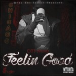 New Music: OTF NuNu- 'Feelin Good'