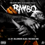 New Music: Billionaire Black, Lil Jay, FBG Duck & Uno- 'Rambo'