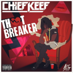 Chief Keef Reveals New 'Thot Breaker' Cover Art