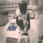 P. Rico Releases New Single 'How' On iTunes