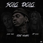 New Music: OTF NuNu, Jose Guapo and Yung Mazi- 'Solo Dolo'