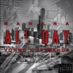 New Music: Nahara, StainGang Vonno and Jay Bands- 'All Day'
