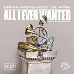 New Music: Fredo Santana and Lil Durk- 'All I Ever Wanted'