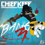 Chief Keef Releases 'Bang 3' Tracklist