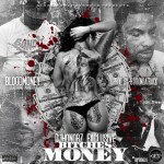 New Music: Blood Money- 'B*tches & Money'