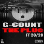 New Music: G Count- 'The Plug' Featuring 20/20