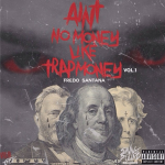 Fredo Santana Announces 'Ain't No Money Like Trap Money Vol. 1'