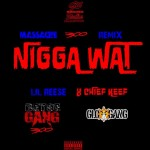 New Music: Lil Reese and Chief Keef- 'N*gga What' Remix