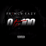 Did Prince Eazy Record The Best '0 To 100' Freestyle?