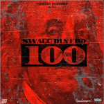 New Music: Swagg Dinero- '100'