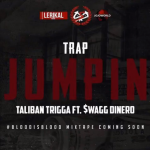 New Music: Swagg Dinero and Taliban Trigga- 'Trap Jumpin'